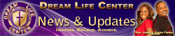 Dream Life Center - Email Updates