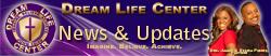 Dream Life Center - Email Updates